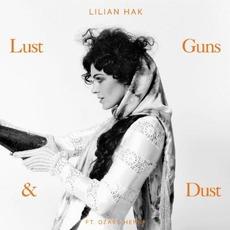 Lust Guns & Dust by Lilian Hak