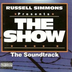 Russell Simmons Presents The Show: The Soundtrack by Various Artists