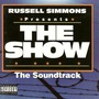 Russell Simmons Presents The Show: The Soundtrack