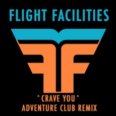 Crave You (Adventure Club Dubstep Remix)