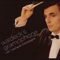 Waldeck's Gramophone, Volume 1: Swing & Champagne