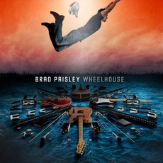 Wheelhouse (Deluxe Edition) mp3 Album by Brad Paisley