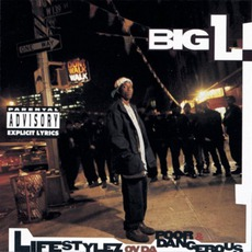 Lifestylez Ov Da Poor & Dangerous mp3 Album by Big L
