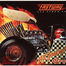 All Fired Up mp3 Album by Fastway
