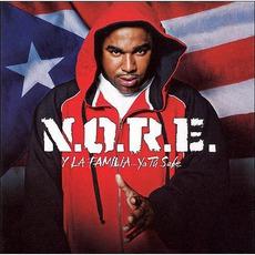 N.O.R.E. Y La Familia...Ya Tu Sabe
