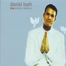 True Stories I Made Up mp3 Album by Daniel Tosh