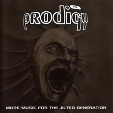 More Music For The Jilted Generation mp3 Album by The Prodigy