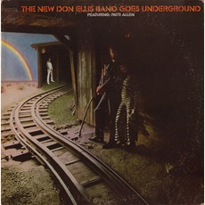 The New Don Ellis Band Goes Underground