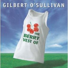 The Berry Vest Of Gilbert O'Sullivan mp3 Artist Compilation by Gilbert O'Sullivan