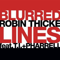 Blurred Lines mp3 Single by Robin Thicke Feat. T.I. & Pharrell Williams