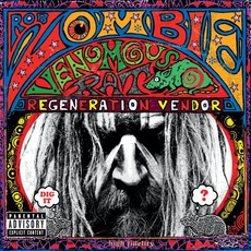 Venomous Rat Regeneration Vendor mp3 Album by Rob Zombie