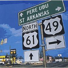 St. Arkansas mp3 Album by Pere Ubu