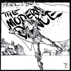 The Modern Dance (Remastered) mp3 Album by Pere Ubu