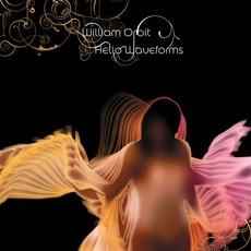 Hello Waveforms mp3 Album by William Orbit