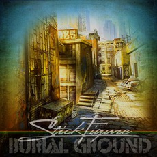 Burial Ground mp3 Album by Stick Figure