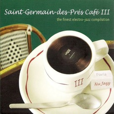Saint-Germain-Des-Prés Café, Volume 3 mp3 Compilation by Various Artists