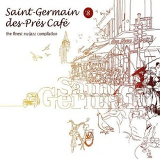 Saint-Germain-Des-Prés Café, Volume 8 mp3 Compilation by Various Artists