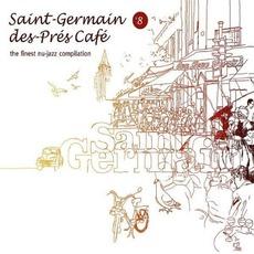 Saint-Germain-Des-Prés Café, Volume 8 mp3 Compilation by Various Artists