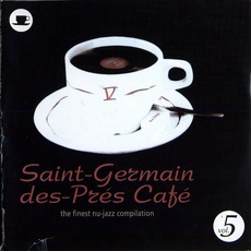 Saint-Germain-Des-Prés Café, Volume 5 mp3 Compilation by Various Artists