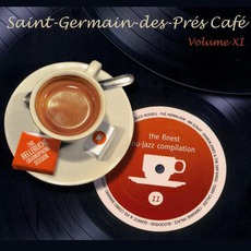 Saint-Germain-Des-Prés Café, Volume 11 mp3 Compilation by Various Artists