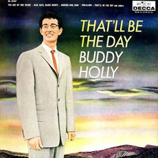 That'll Be The Day mp3 Artist Compilation by Buddy Holly