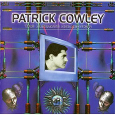 The Ultimate Collection (Re-Issue) by Patrick Cowley