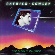 The Ultimate Collection by Patrick Cowley