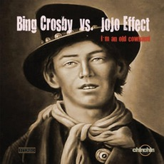 I'm An Old Cowhand mp3 Single by Jojo Effect Vs. Bing Crosby