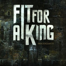 Descendants mp3 Album by Fit For A King