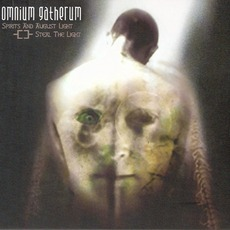 Spirits And August Light / Steal The Light (Remastered) mp3 Album by Omnium Gatherum