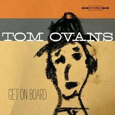 Get On Board by Tom Ovans