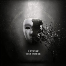 The Man With No Face mp3 Album by Slice The Cake