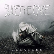 Cleansed mp3 Album by Slice The Cake