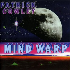 Mind Warp (Re-Issue) by Patrick Cowley