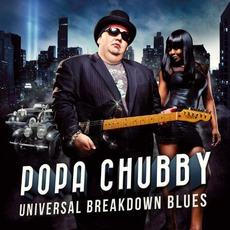 Universal Breakdown Blues mp3 Album by Popa Chubby