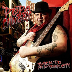 Back To New York City mp3 Album by Popa Chubby
