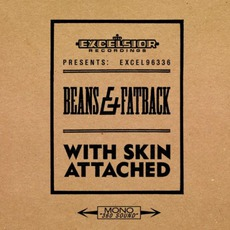 With Skin Attached mp3 Album by Beans & Fatback