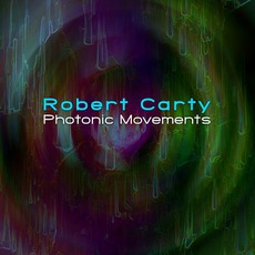 Photonic Movements by Robert Carty