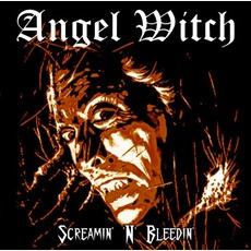 Screamin' N' Bleedin' (Re-Issue) mp3 Album by Angel Witch