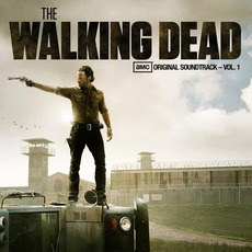 The Walking Dead: AMC Original Soundtrack, Volume 1 mp3 Soundtrack by Various Artists