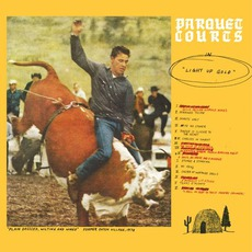 Light Up Gold mp3 Album by Parquet Courts