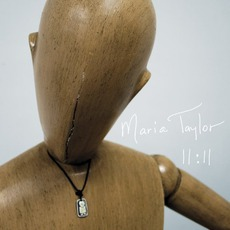 11:11 mp3 Album by Maria Taylor