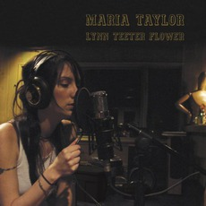 Lynn Teeter Flower mp3 Album by Maria Taylor