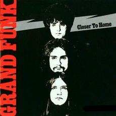 Closer To Home (Remastered) mp3 Album by Grand Funk Railroad