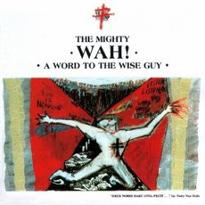 A Word To The Wise Guy (Re-Issue)