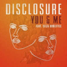 You & Me (Feat. Eliza Doolittle) mp3 Single by Disclosure