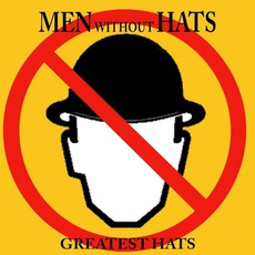 Greatest Hats mp3 Artist Compilation by Men Without Hats