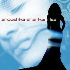 Rise mp3 Album by Anoushka Shankar