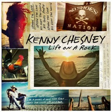 Life On A Rock mp3 Album by Kenny Chesney