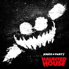 Haunted House EP mp3 Album by Knife Party